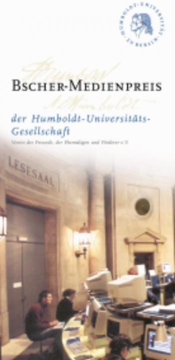 Bscher-Medienpreis der Humboldt-Universitäts-Gesellschaft